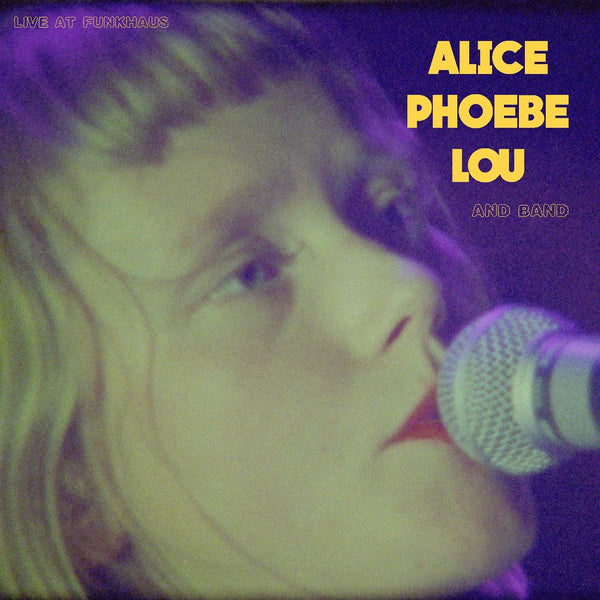ALICE PHOEBE LOU AND BAND - LIVE AT THE FUNKHAUS