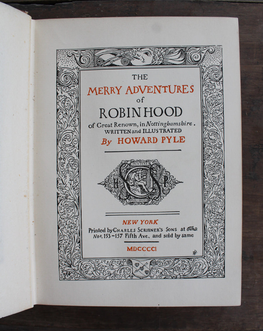 The Merry Adventures of Robin Hood by Howard Pyle, 1901