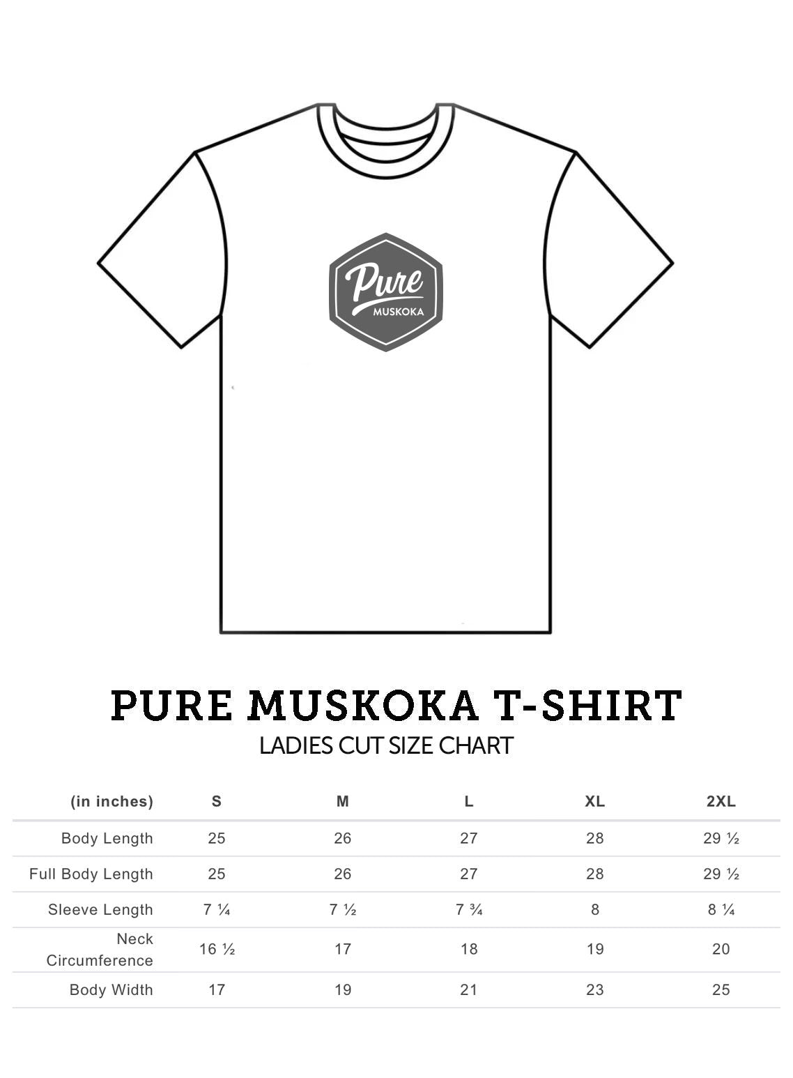 Pure Muskoka Ladies Cut T-Shirt Size Chart