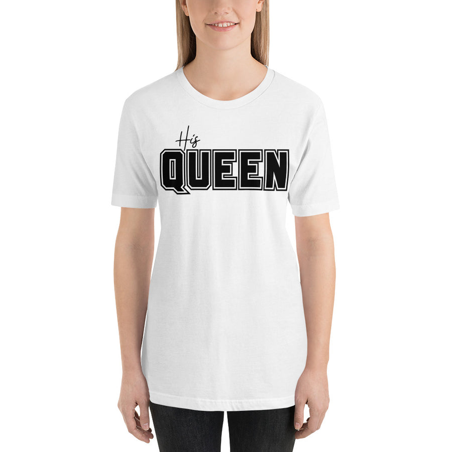 His Queen Short-Sleeve T-Shirt