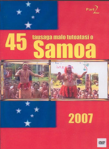 Samoa 45 Independence Part 2
