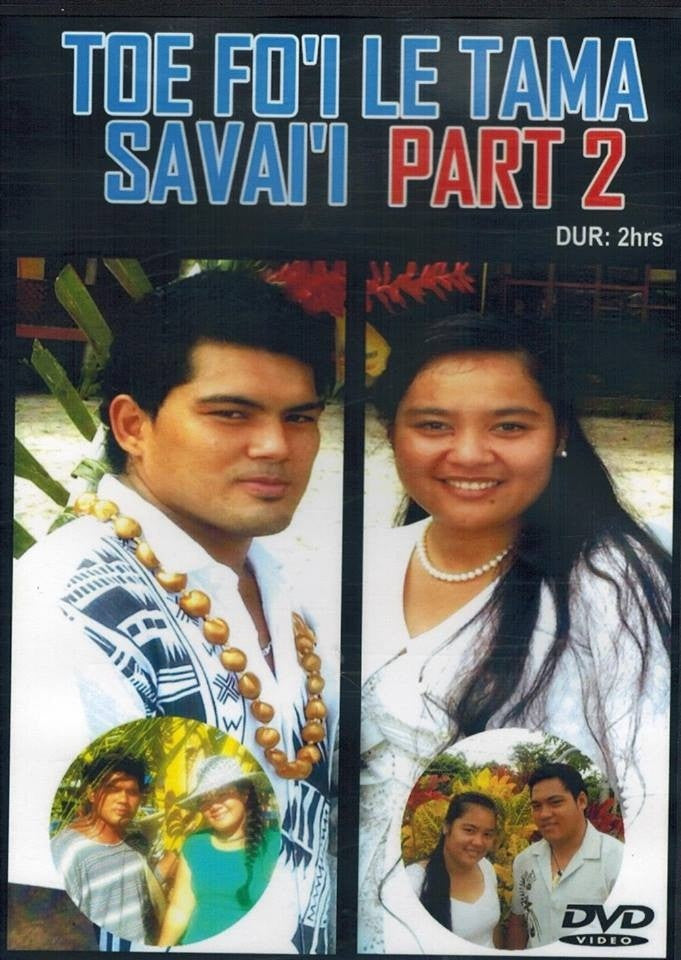 Toe Fo'i Tama Savai'i Part 2