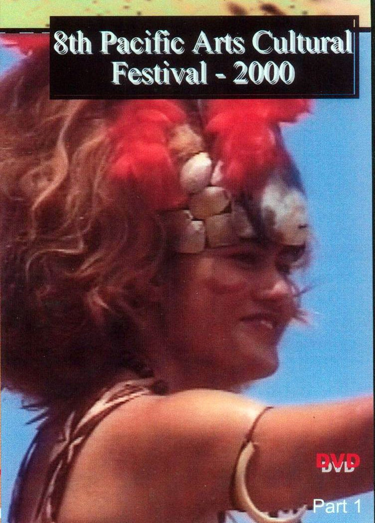 8th Pacific Arts Cultural Festival 2000 Part 1