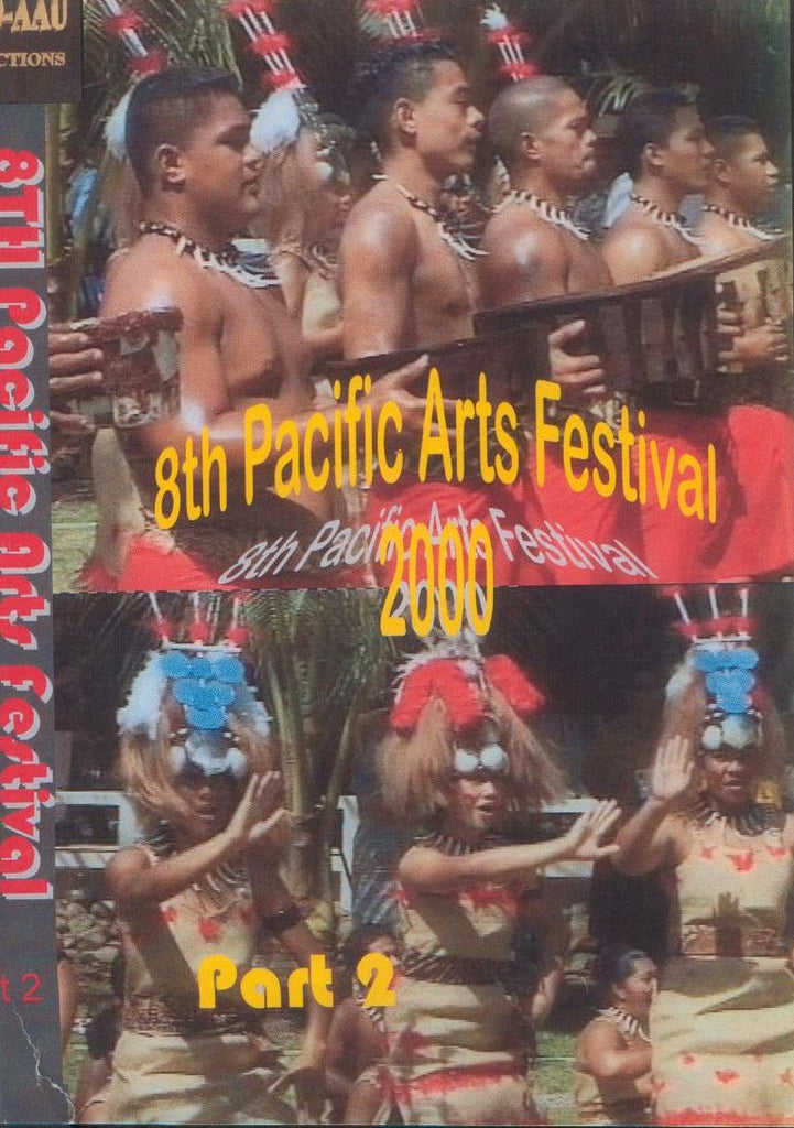 8th Pacific Arts Cultural Festival 2000 Part 2