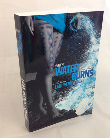 When Water Burns (Telesa #2) by Lani Wendt Young