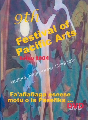 9th Festival of Pacific Arts 2004