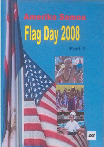 Amerika Samoa Flag Day 2008 Part 1