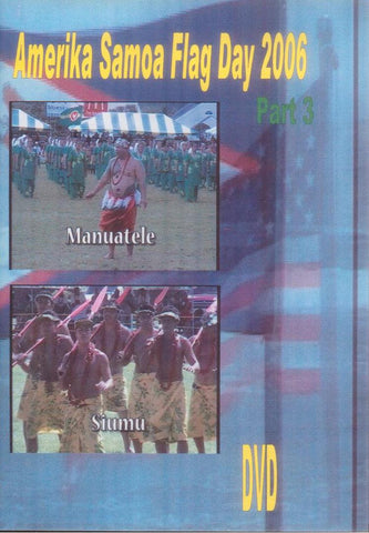 Amerika Samoa Flag Day 2006 Part 3
