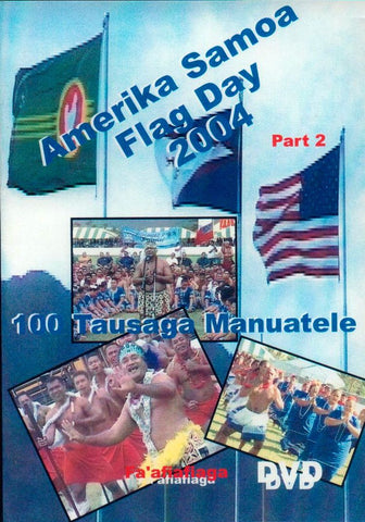 Amerika Samoa Flag Day 2004 Part 2