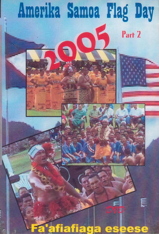 Amerika Samoa Flag Day 2005 Part 2