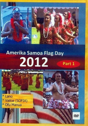 Amerika Samoa Flag Day 2012 Part 1