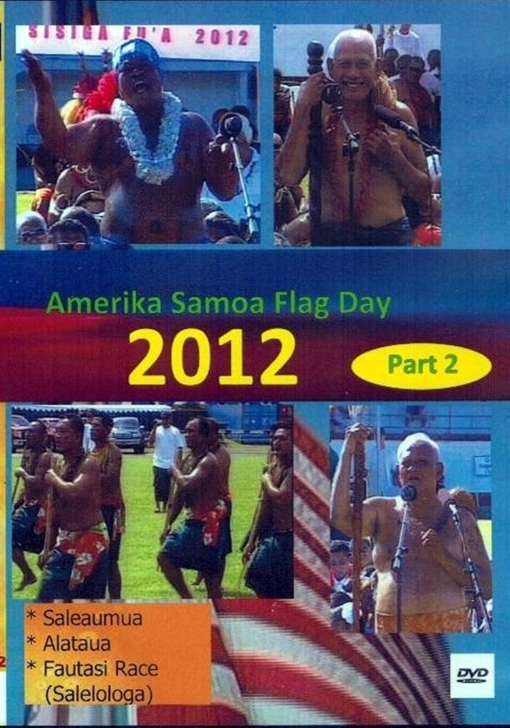 Amerika Samoa Flag Day 2012 Part 2