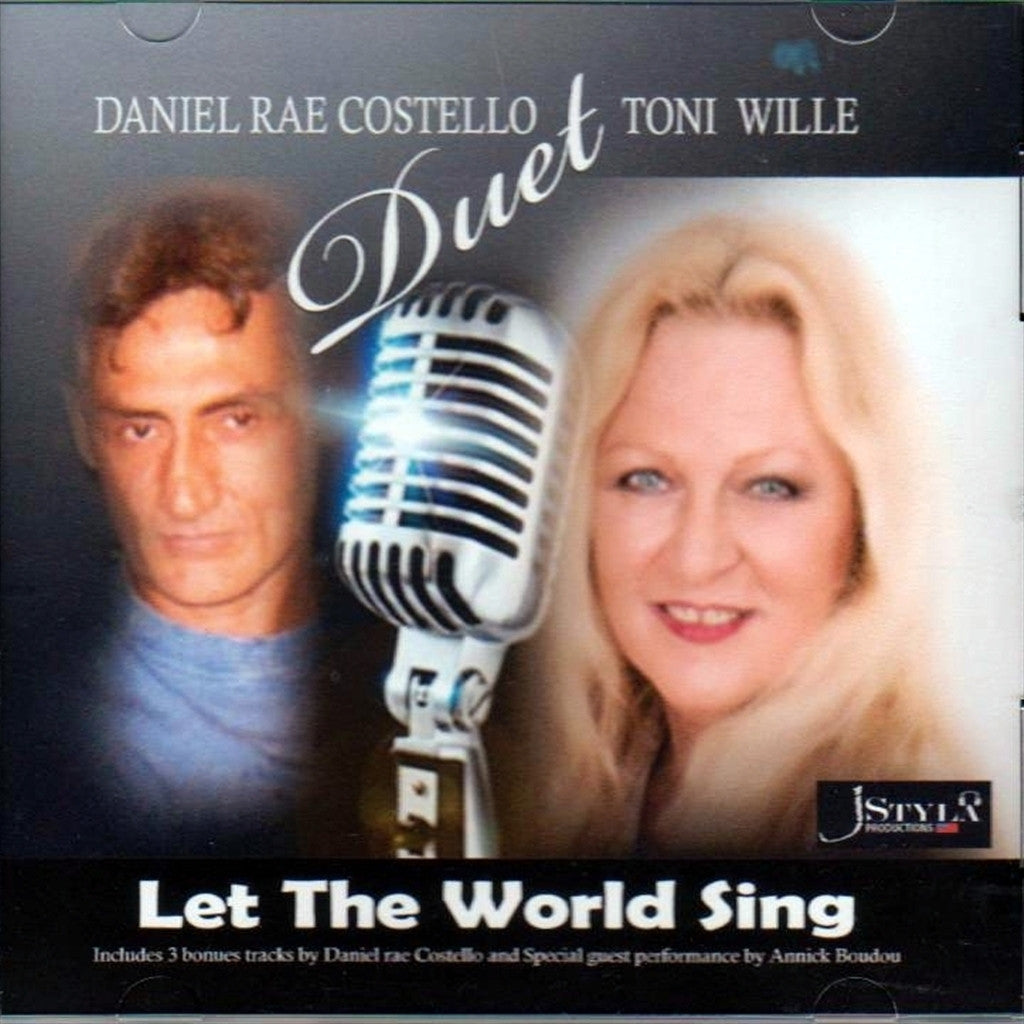 Daniel Costello & Toni Willoe: Let the World Sing
