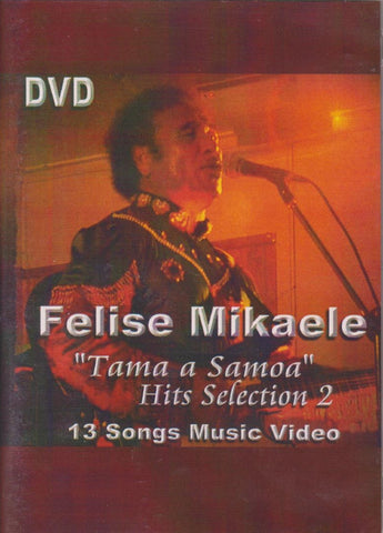 Felise Mikaele: Hits Selection 2