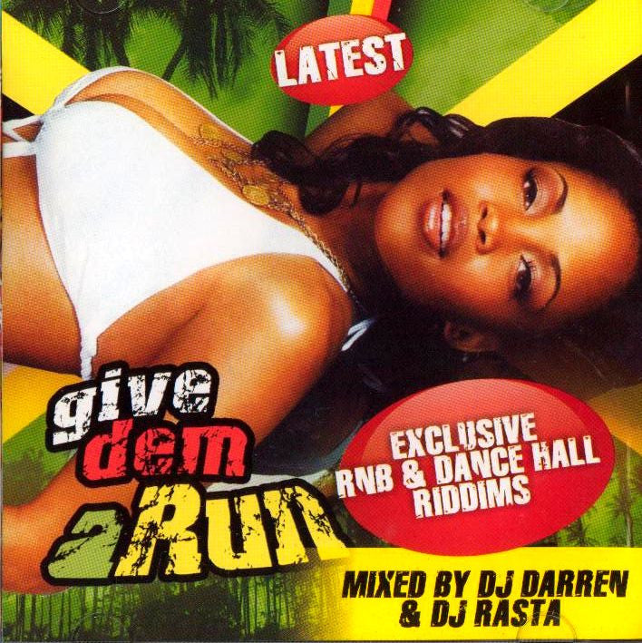 DJ Darren & DJ Rasta Volume 3: Give Dem a Run