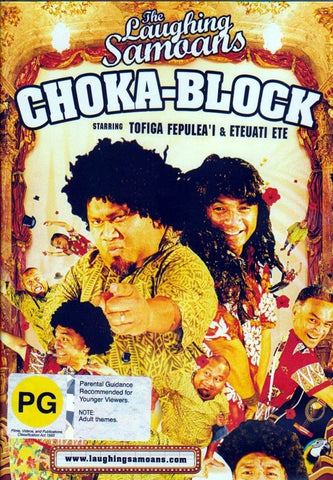 Laughing With Samoans: Choka Block