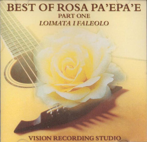 Best of Rosa Pa'epa'e Part 1: Loimata I faleolo