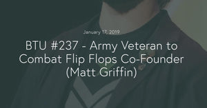 Combat Flip Flops Beyond the Uniform Podcast Image  Blog