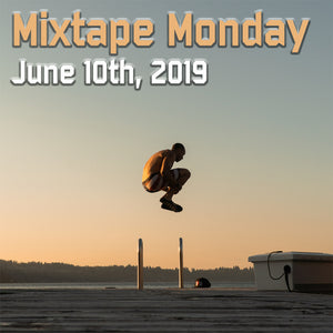 Combat Flip Flops Mixtape Monday June 6th, 2019