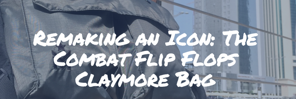 Combat Flip Flops Claymore Bag Review Adventureisworthwhile