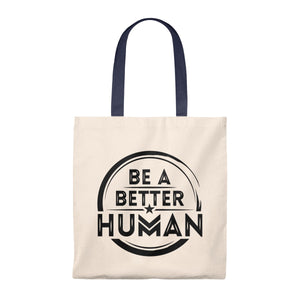 Be A Better Human - Vintage Tote Bag