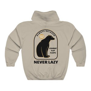 Always Relaxed Never Lazy - Heavy Hoodie