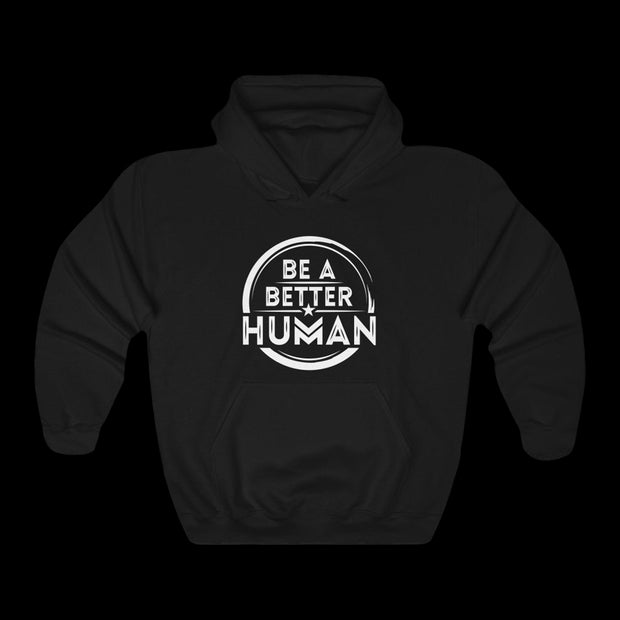 Be a Better Human - Heavy Hoodie - Unisex