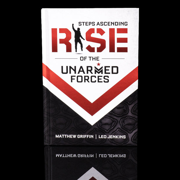 Steps Ascending: Rise of the Unarmed Forces - Autographed Hard Cover