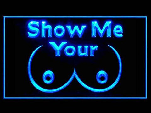 Show Me Your Tits Neon Sign (Light. Display. Man Cave. LED. Sign)