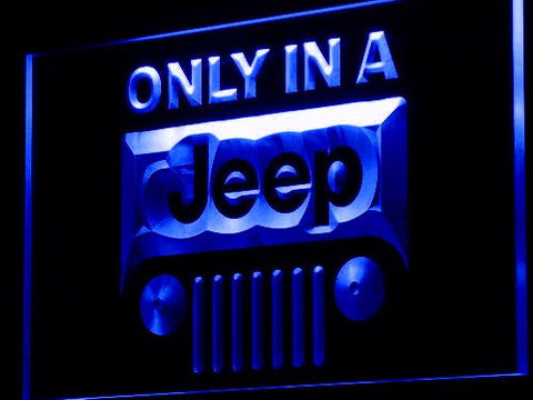 Only in a Jeep Neon Sign (D134-g. LED)