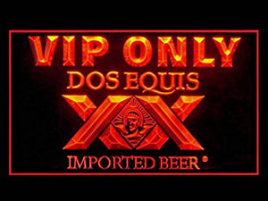 Dos Equis VIP Only Neon Sign (Drink. LED. Beer. Light)