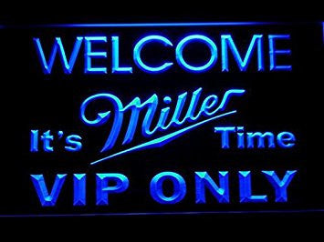 VIP Only Welcome Miller Time Neon Sign (Beer. LED. Light. Man Cave. 671-B)