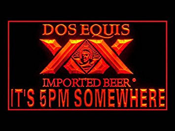 Dos Equis It's 5 PM Somewhere Neon Sign (Beer. Light. LED. Drink)