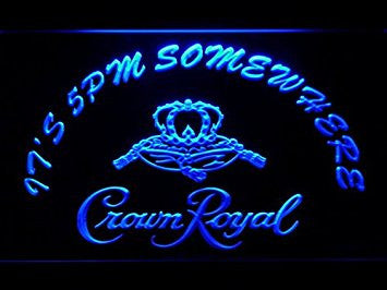 It's 5 pm Somewhere Crown Royal Neon Sign (LED. Light. Man Cave. 455-B)