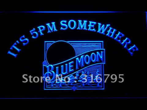 It's 5 pm Somewhere Blue Moon LED Neon Sign