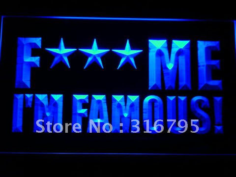 Fuc* Me I'm Famous! David Guetta LED Neon Sign