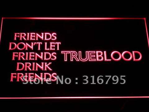 True blood Drink Friends LED Neon Sign