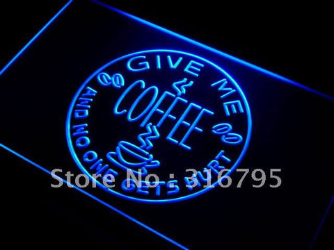Give Me Coffee and No One Gets Hurt Neon Sign (LED)
