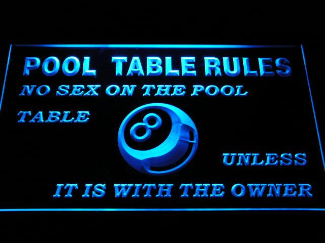 Neon Sign Pool Table Rules No Sex unless with the Owner Eight 8 Ball Room (LED)