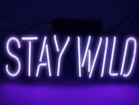 Custom Stay Wild Glass Neon Light Sign Beer Bar