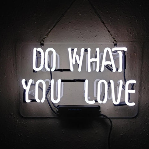 Custom Do What You Love  Neon Sign Light Real Glass Neon Tube HandMade Beer Bar Shop Logo Pub Store Club Garage Nightclub