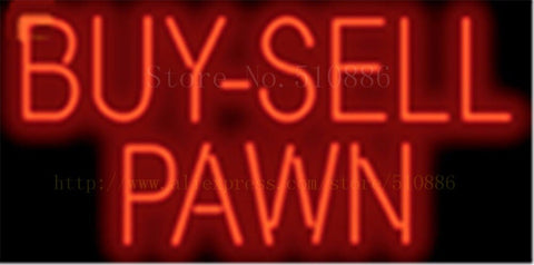 Buy Sell Pawn NEON SIGN REAL GLASS BEER BAR PUB LIGHT SIGNS display Pawn Shop Restaurant exchange Advertising Light 17*14""