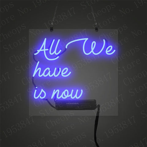 All We Have Is Now Girls Pink Gift Neon Signs Real Glass Tube Beer Bar Pub Homeroom Girlsroom Party Decor 10x10