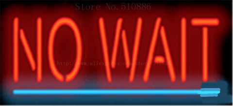 "17*14"" No Wait NEON SIGN REAL GLASS BEER BAR PUB LIGHT SIGNS store display Packing Garage Bulbs business Advertising Lights"