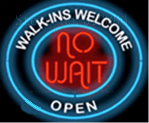 "No Wait Walk Ins Welcome Glass Tube Neon Sign Handcrafted Salon Beer Pub Signs Beer Club Pub Shop Store Signage Signage 18""x18"""