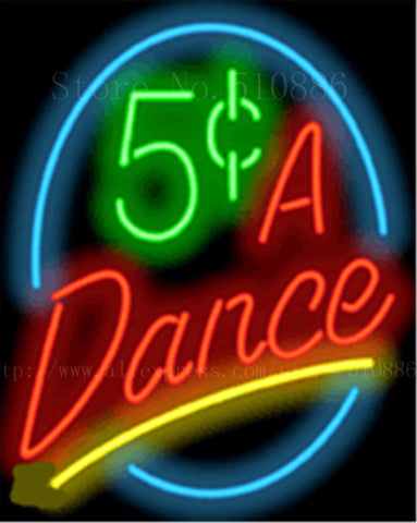 "17*14"" 5 Cents A Dance NEON SIGN REAL GLASS BEER BAR PUB LIGHT SIGNS store display  Packing occasional Bulbs  Advertising Lights"