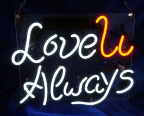 Custom Love U Always Glass Neon Light Sign Beer Bar
