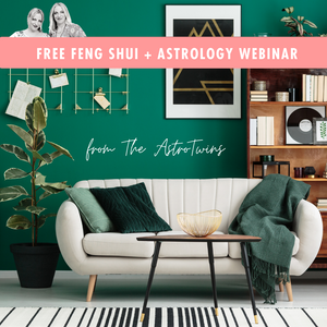 Home Reset Feng Shui and Astrology with The AstroTwins