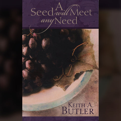 A Seed Will Meet Any Need