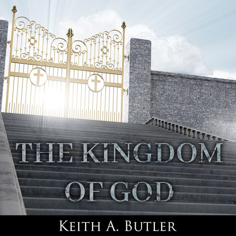 The Kingdom of God - Series